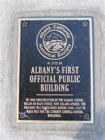 Albany California Historical Society Historic Plaque commemorating Albany's first public building